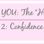 Irresistibly YOU: Rule 2: Confidence is Sexy!