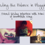 Friend Friday: Finding the Balance