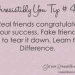 Real vs Fake Friends (Irresistibly You Tip 40)