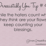 Count Your Blessings (Irresistibly You Tip 41)