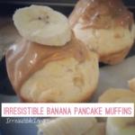 Irresistible Banana Pancake Muffins