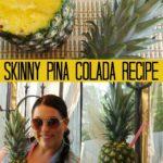 Irresistible Skinny Piña Colada Recipe