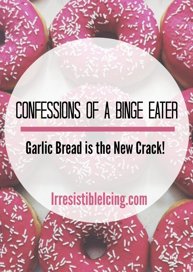 Confessions of a Binge Eater at IrresistibleIcing.com