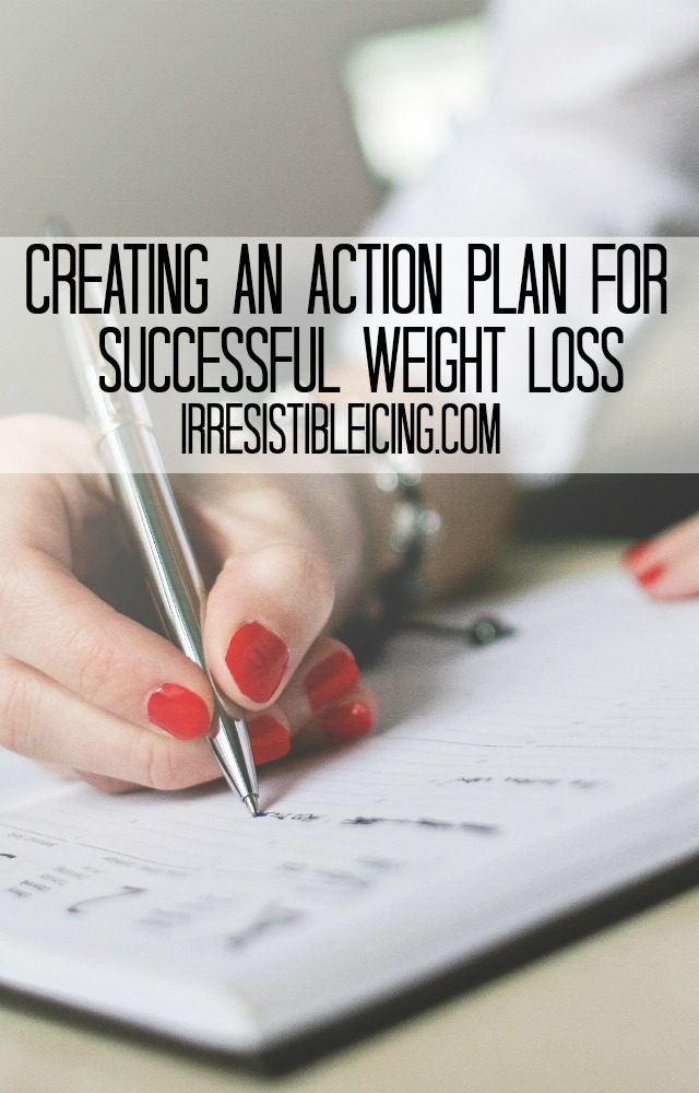 Creating an Action Plan for Successful Weight Loss by IrresistibleIcing.com