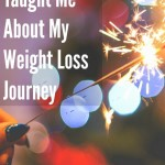Six Things 2014 Taught Me About My Weight Loss Journey