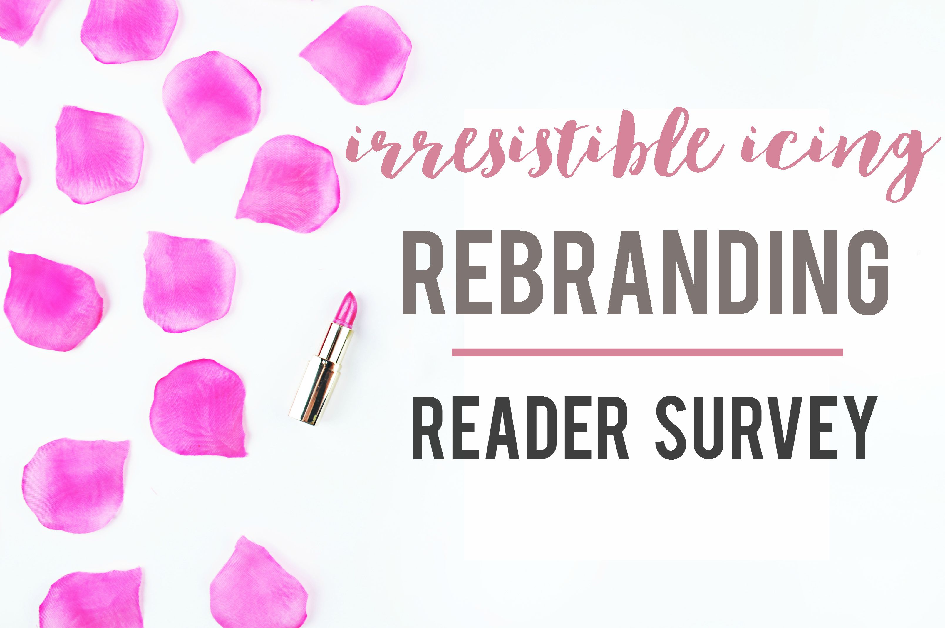 Irresistible Icing Rebranding Reader Survey