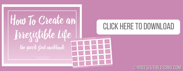 Free Download_How To Create an Irresistible Life Workbook