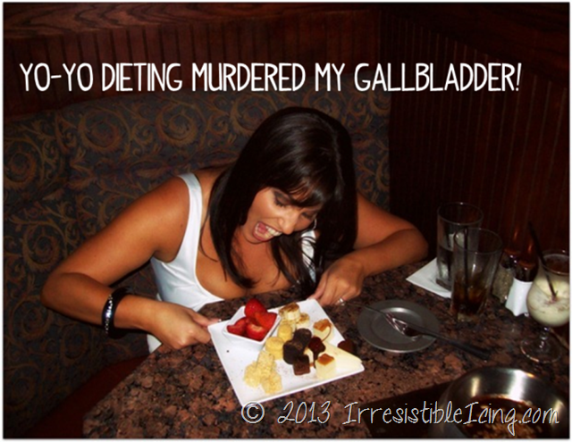 Yo Yo Dieting Murdered My Gallbladder via IrresistibleIcing.com