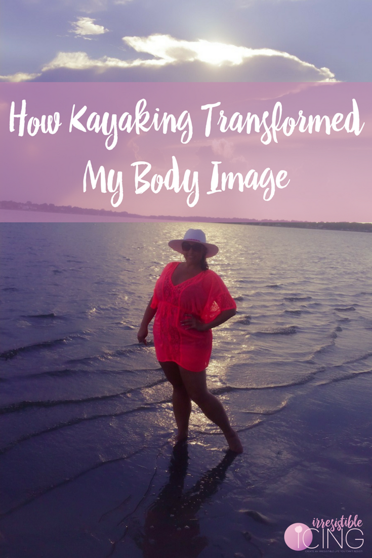 How Kayaking Transformed My Body Image from IrresistibleIcing.com