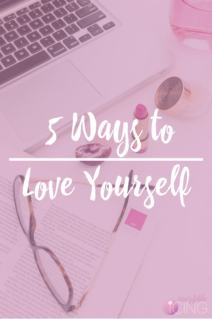 5 Ways to Love Yourself This Valentine's Day