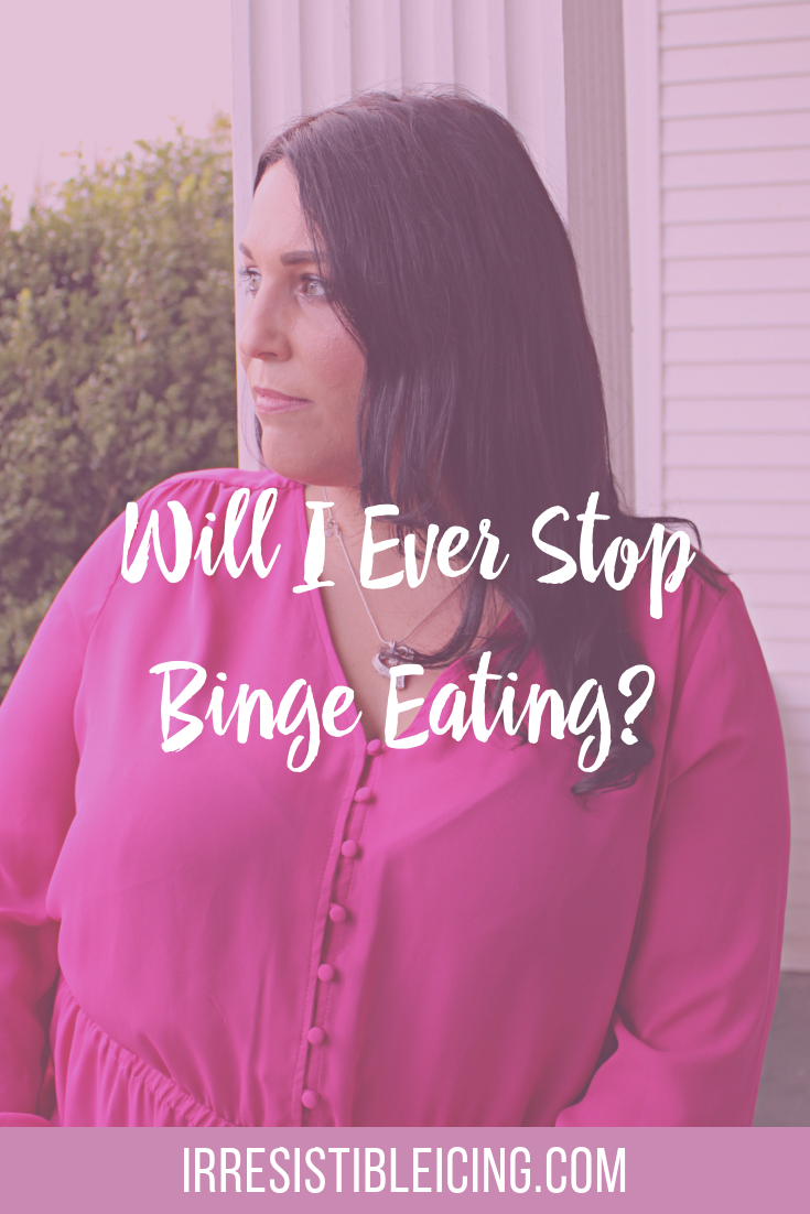 Will I ever stop binge eating_ I'm sick and tired of this. #bingeeating #irresistibleyou #confidence #bodyimage