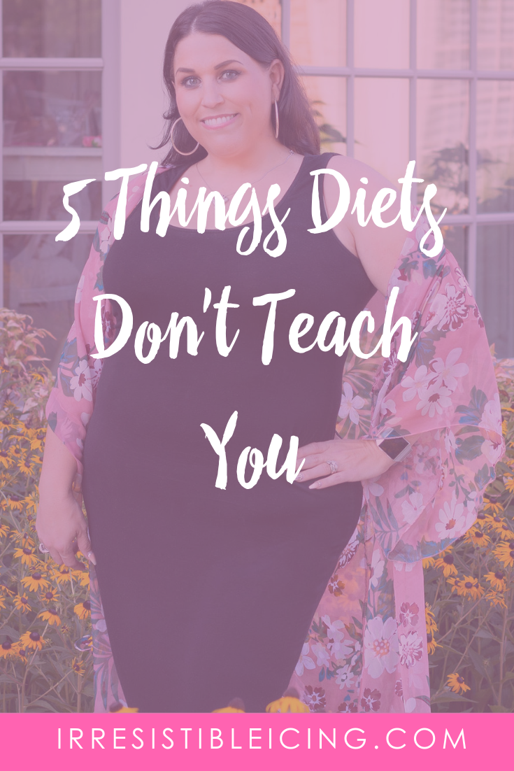 5 Things Diets Don't Teach You