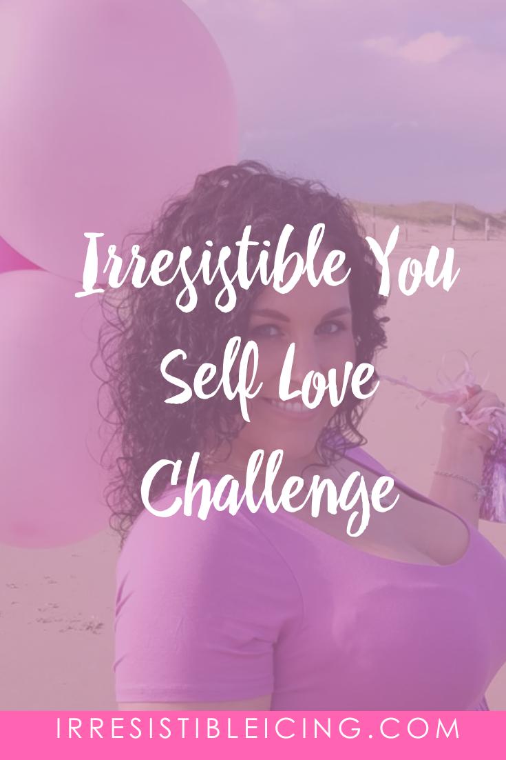 Irresistible You Self Love Challenge