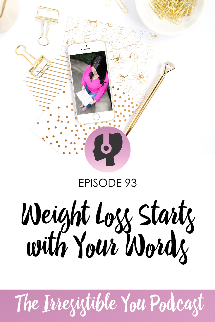 Weight Loss Starts with Your Words