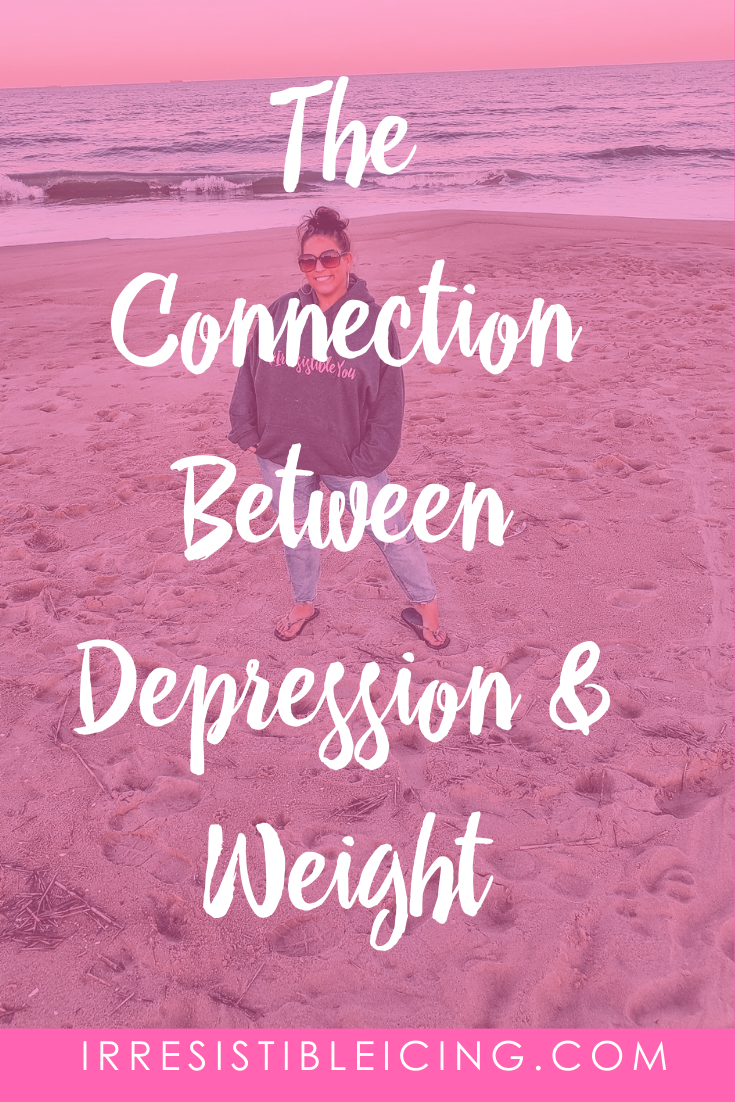 The Connection Between Depression & Weight